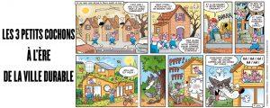 Bande dessinée : Les Trois Petits Cochons à l'ère de la ville durable
